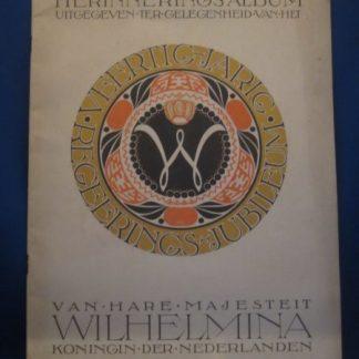Herinnerings - album uitgegeven ter gelegenheid van het veertigjarig regeerings jubileum van Hare Majesteit Wilhelmina koningin der Nederlanden