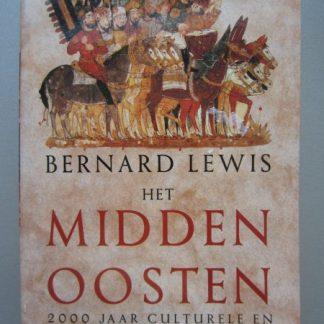 Het midden oosten. 2000 jaar culturele en politieke geschiedenis