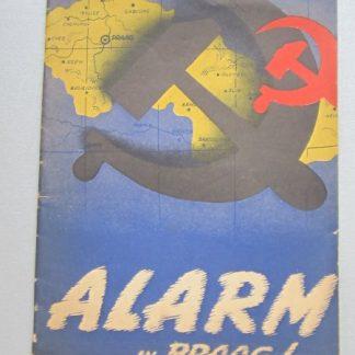 Alarm in Praag. Redevoeringen gehouden te Amsterdam op 28 Februari 1948