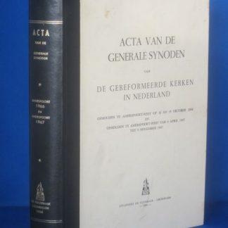 Acta van de Generale Synode van de Gereformeerde kerken in Nederland gehouden te Amersfoort-west op 18 en 19 oktober 1966 en 4 april 1967 tot 9 nov. 1967
