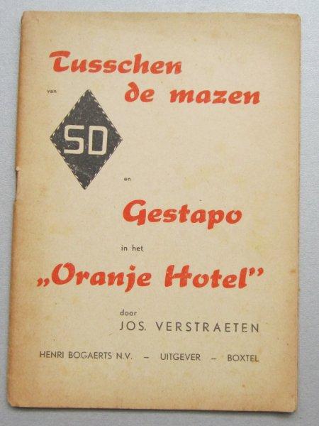 Tusschen de mazen en gestapo in het oranje Hotel