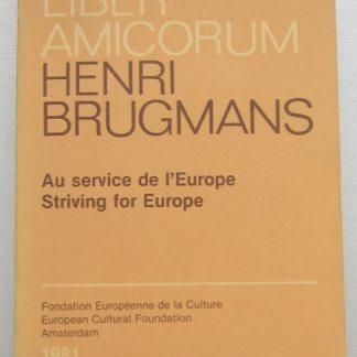 Liber Amicorum Henri Brugmans