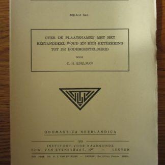 Mededeelingen over de plaatsnamen met het bestanddeel Woud en hun Betrekking tot de bodemgesteldheid. Bijlage XLII