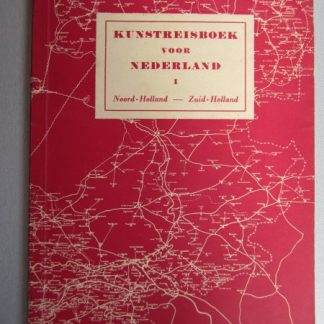 KUNSTREISBOEK  VOOR NEDERLAND I   NOORD-HOLLAND ZUlD-HOLLAND