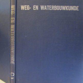 Spoorwegen. Weg- en Waterbouwkunde deel C-3