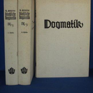 Dogmatik. Die Kirchliche dogmatik IV