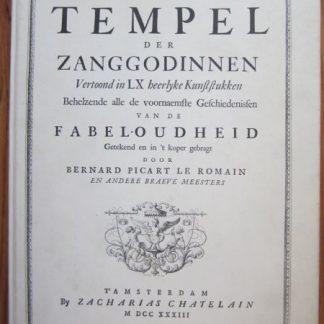 Tempel der zanggodinnen vertoond in LX heerlyke kunststukken behelzende alle de voornaemste Geschiedenissen van de Fabel-oudheid. Getekend en in 't koper gebragt