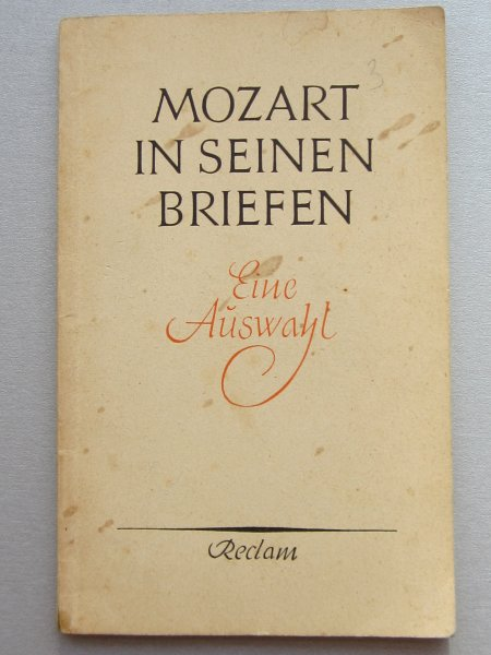 Mozart in seinen Briefen eine aüswahl
