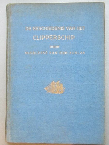 De Geschiedenis Van Het Clipperschip