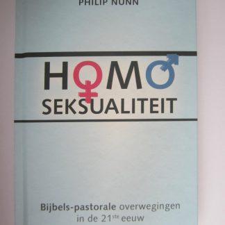 Homoseksualiteit.  Bijbels-pastorale overwegingen in de 21-ste eeuw