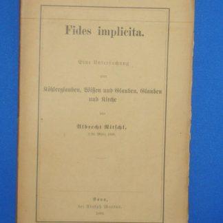 Fides implicita. Eine Untersuchung über Köhlerglauben
