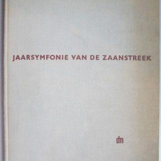 Jaarsymfonie van de Zaanstreek. Lente Zomer Herfst Winter
